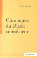 Chroniques du diable consolateur, Yann Bourven