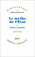 Le Mythe de l'État, Ernst Cassirer (par Gilles Banderier)