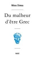Du malheur d'être Grec, Nikos Dimou