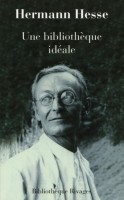 Une bibliothèque idéale, Hermann Hesse