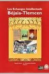 Les échanges intellectuels Béjaïa-Tlemcen
