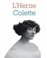 Cahiers de l'Herne : Colette, la mère et le père en héritage !