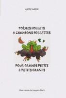 Poèmes follets et chansons follettes, Cathy Garcia