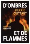 D'ombres et de flammes, Pierric Guittaut