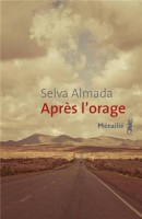 Après l'orage, Selva Almada