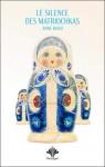 Le silence des Matriochkas, Anne Bassi (par Marjorie Rafécas-Poeydomenge)