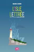 L'Isle lettrée, Mark Dunn