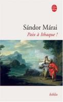 Paix à Ithaque!, Sandor Márai