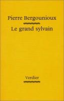 Le Grand Sylvain, Pierre Bergounioux