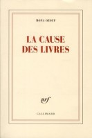 La cause des livres, Mona Ozouf