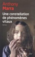 Une constellation de phénomènes vitaux, Anthony Marra