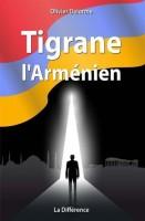 Tigrane l'Arménien, Olivier Delorme