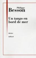 Un tango en bord de mer, Philippe Besson