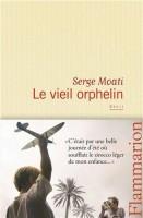 Le vieil orphelin, Serge Moati