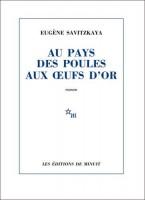 Au pays des poules aux œufs d'or, Eugène Savitzkaya (par François Baillon)