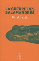 La Guerre des salamandres, Karel Čapek