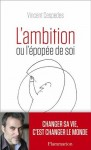 L'ambition ou l'épopée de soi, Vincent Cespedes
