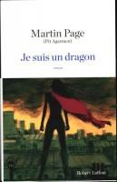 Je suis un dragon, Martin Page (Pit Argamen)
