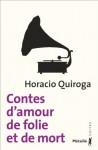 Contes d'amour, de folie et de mort, Horacio Quiroga