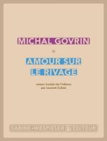 Amour sur le rivage, Michal Govrin