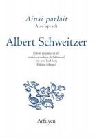 Ainsi parlait Albert Schweitzer, Jean-Paul Sorg