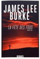 La fête des fous, James Lee Burke (Rivages) - JJ. Bretou
