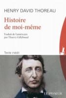 Histoire de moi-même, Thoreau (Le Passeur) - Ph. Leuckx