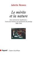 Le mérite et la nature, Juliette Rennes