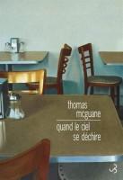 Quand le ciel se déchire, Thomas McGuane (par Léon-Marc Levy)