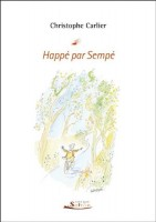 Happé par Sempé, Christophe Carlier