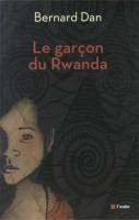 Le garçon du Rwanda, Bernard Dan