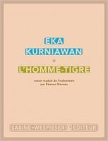 L'Homme-tigre, Eka Kurniawan