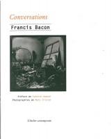 Conversations, Francis Bacon (par Didier Ayres)