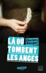 Là où tombent les anges, Charlotte Bousquet