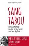 A propos de Sang tabou, Essai intime, social et culturel sur les règles, Camille Emmanuelle, par Michel Host
