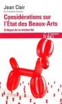 Considérations sur l'Etat des Beaux-Arts, Jean Clair
