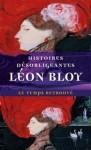 Histoires désobligeantes, Léon Bloy