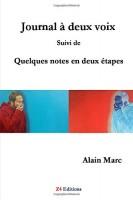 Journal à deux voix, suivi de Quelques notes en deux étapes, Alain Marc (par Murielle Compère-Demarcy)