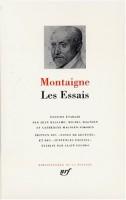Les Essais, Michel de Montaigne en la Pléiade