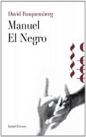 Manuel El Negro, David Fauquemberg
