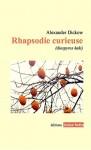 Rhapsodie curieuse (diospyros kaki), Alexander Dickow