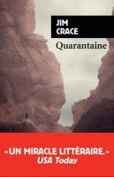 Quarantaine, Jim Crace