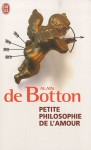 Petite Philosophie de l'Amour, Alain de Botton