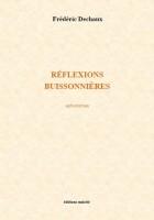 Réflexions buissonnières, Frédéric Dechaux