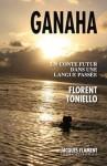 Ganaha, Un conte futur dans une langue passée, Florent Toniello (par Cathy Garcia)