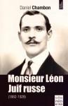 Monsieur Léon, juif russe, Daniel Chambon