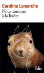 Nous sommes à la lisière, Caroline Lamarche (par Delphine Crahay)