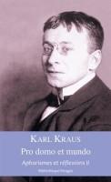 Pro domo et mundo, Aphorismes et réflexions II, Karl Kraus