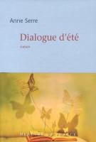 Dialogue d'été, Anne Serre