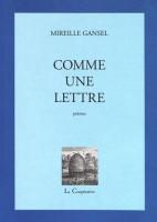 Comme une lettre, Mireille Gansel